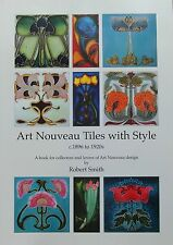 Art Nouveau Tiles with Style c1896 to 1920s