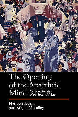 The Opening of the Apartheid Mind: Options for the New South Africa (Perspectiv