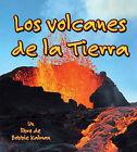 Los Volcanes de la Tierra by Bobbie Kalman (Paperback / softback, 2009)