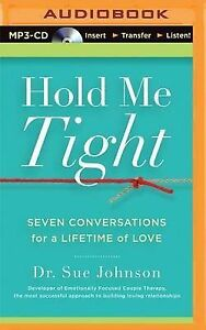 NEW-Hold-Me-Tight-By-Dr-Sue-Johnson-CD-in-MP3-Format-Free-Shipping