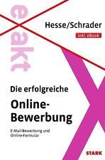 EXAKT - Die erfolgreiche Online-Bewerbung von Hesse/Schrader