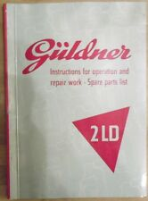 Güldner Schlepper 2 LD Bedienungsanleitung + Ersatzteilliste + Rep.Anweisung