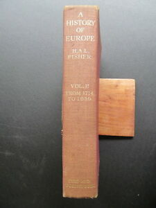 A-history-of-Europe-H-B-Volume-two-by-H-A-L-Fisher-Eyre-amp-Spottiswoode-1943
