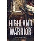 Highland Warrior: Alasdair MacColla and the Civil Wars by David Stevenson (Paperback, 2014)