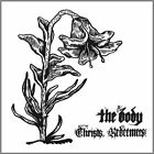 The Body Christs Redeemers 2lp Black Vinyl 180gm Gatefold Download