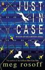 Just in Case by Meg Rosoff (Paperback, 2007)