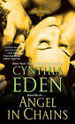 Angel in Chains by Cynthia Eden (Paperback, 2016)