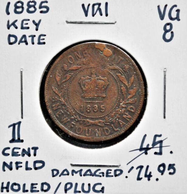 1885 Newfoundland One Cent *Holed & plugged