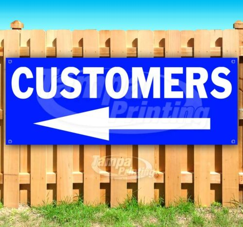 CUSTOMERS Advertising Vinyl Banner Flag Sign Many Sizes DIRECTIONAL