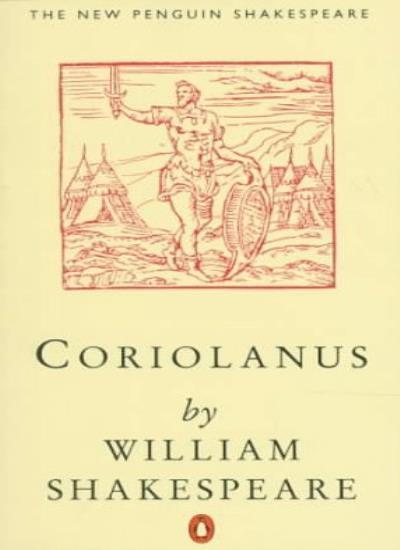 Coriolanus (New Penguin Shakespeare) By William Shakespeare, G.R. Hibbard