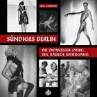 Sündiges Berlin von Mel Gordon (2011, Gebundene Ausgabe)