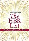 The HBR List: Breakthrough Ideas for 2009 by Harvard Business School Press (Paperback, 2009)