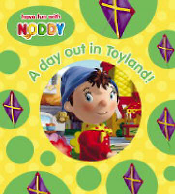 """1 of 1 - """"VERY GOOD"""" Noddy Board Book (3) - A Day Out in Toyland!, Blyton, Enid, Book"""