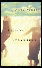 Almost Strangers: A Novel, Winer, Delsa, Used; Very Good Book