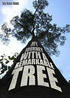 My Journey with a Remarkable Tree by Ken Finn (Paperback, 2005)