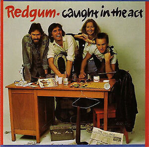 REDGUM Caught In The Act (Gold Series) CD BRAND NEW Live John Schumann