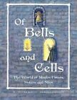 Of Bells and Cells (Us/Can) by M Cristina Borges (Paperback / softback, 2014)