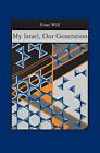 My Israel, Our Generation by Einat Wilf (Paperback / softback, 2007)