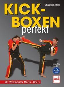 Kickboxen-Boxen-Perfekt-Training-Technik-Strategie-Ratgeber-Tipps-Info-Buch-Book