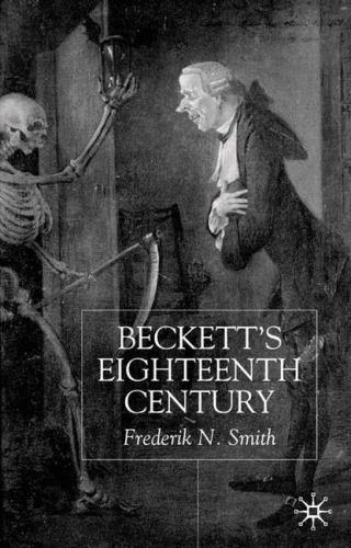 Beckett's Eighteenth Century by Frederik N. Smith (2001, Hardcover, Revised)