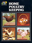 Home Poultry Keeping by Geoffrey Eley (Paperback, 1984)