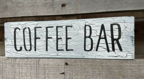 farmhouse sign wood COFFEE BAR wooden rustic decot kitchen crackle small 12 inch