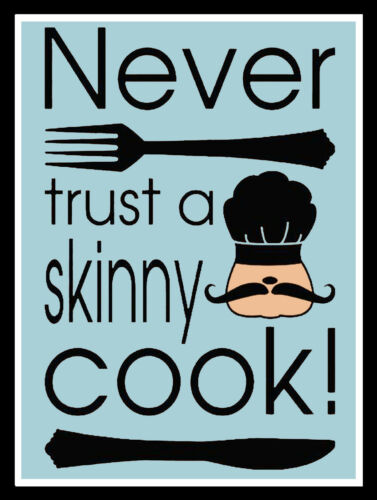 Retro Metal Sign//Plaque Cafe Kitchen Gift Never Trust A Skinny Cook