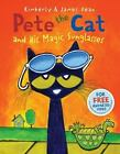 Pete the Cat: Pete the Cat and His Magic Sunglasses by Kimberly Dean and James Dean (2013, Hardcover)