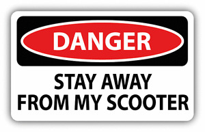 Danger Stay Away From My Scooter Sign Warning Car Bumper