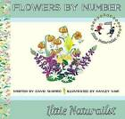 Flowers by Number by David R. Shapiro (Hardback, 2013)
