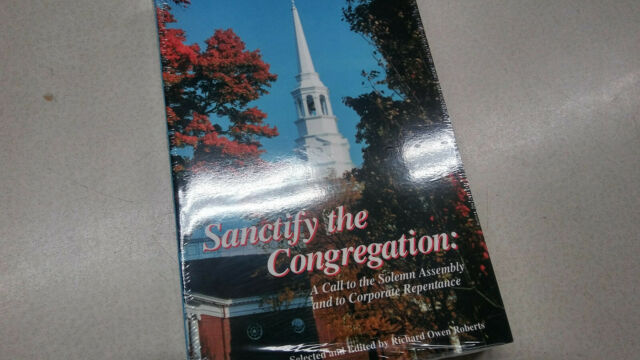 Sanctify The Congregation. A Call to the Solemn Assembly and to Corporate Repent