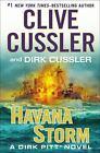 Dirk Pitt: Havana Storm 23 by Dirk Cussler and Clive Cussler (2014, Hardcover)