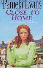 Close to Home by Pamela Evans (Paperback, 2001)