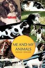 ME and My Animals by MAGGIE GRAHAM (Paperback, 2011)