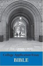The Cooper Hill College Application Essay Bible-ExLibrary