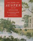 Jane Austen and the English Landscape by Mavis Batey (Hardback, 1996)