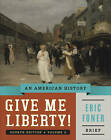 Give Me Liberty!: An American History by Eric Foner (Paperback, 2014)