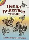 Henna Butterflies Tattoos by Anna Pomaska (Paperback, 2005)