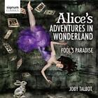 Alices Adventure in Wonderland/Fools Paradise von Austin,Royal Philharmonic Orchestra (2013)