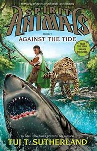 Against-the-Tide-Spirit-Animals-by-Tui-T-Sutherland-Hardcover-Book-978054