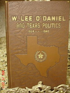 Signed-1ST-W-LEE-O-039-DANIEL-PAPPY-TEX-POLITICS-MCKAY-GOVERNOR-TEXAS-TECH-HISTORY