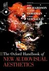 The Oxford Handbook of New Audiovisual Aesthetics by Oxford University Press Inc (Paperback, 2015)