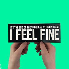 "R.E.M. Bumper Sticker - ""It's The End Of The World"", document, Michael Stipe"