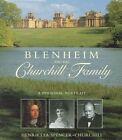 Blenheim and the Churchill Family: A Personal Portrait by Henrietta Spencer-Churchill (Hardback, 2005)