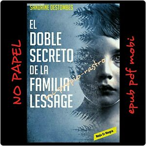NEW-NO-PAPEL-EL-DOBLE-SECRETO-DE-LA-FAMILIA-LESSAGE-PDF-EPUB-Y-MOBI-EN-ESPANOL