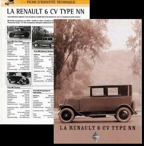 Fiche Renault 6 Cv Type Nn - Type Tout Temps - Type CoupÉ Taxi - Type Torpedo Gagner Une Grande Admiration Et On Fait Largement Confiance à La Maison Et à L'éTranger.
