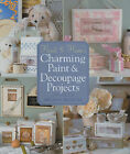 Heart & Home's Charming Paint & Decoupage Projects by Melissa Frances (Paperback, 2006)