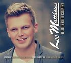 A Little Bitty Country by Lee Matthews (CD, Dec-2014, Sharpe)