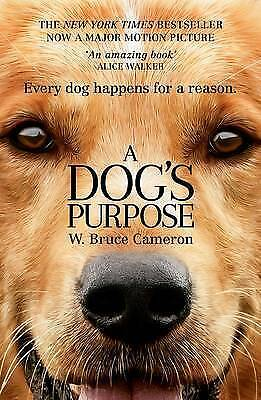 1 of 1 - A Dog's Purpose by W. Bruce Cameron (Paperback, 2016)