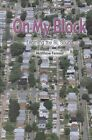 On My Block: Learning the BL S by Michael Fenner (Hardback)
